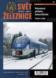 Svět železnice speciál č.6 - Pohodové příběhy železničářské