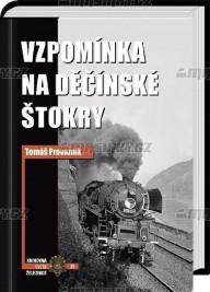 Vzpomínka na děčínské štokry - Tomáš Provazník (2021, pevná)