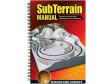 SubTerrain Manual